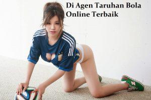 Di Agen Taruhan Bola Online Terbaik